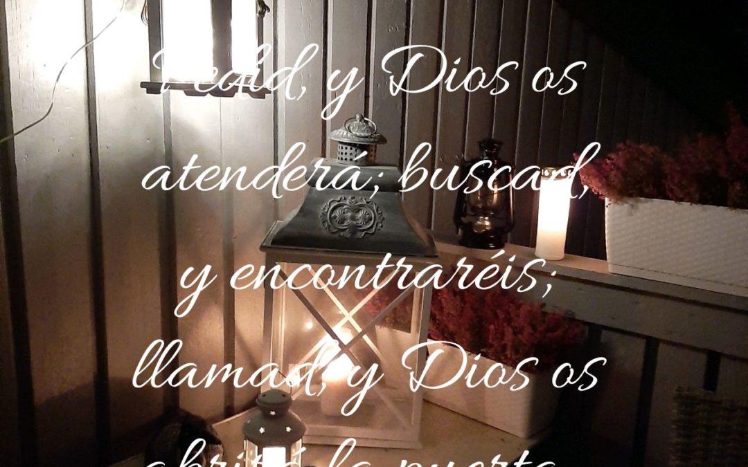 Pedid, y Dios os atenderá
